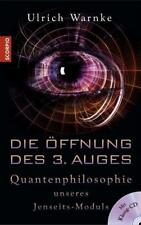 Die Öffnung des 3. Auges Ulrich Warnke
