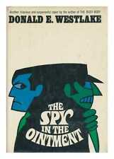 The Spy in the Ointment [By] Donald E. Westlake