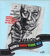 BIANCO, ROSSO, VERDE, BLU. MANIFESTI CINEMATOGRAFICI ITALIANI E FRANCESI, FILM