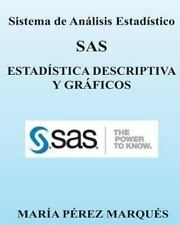 Sistema de Analisis Estadistico SAS. ESTADISTICA DESCRIPTIVA y GRAFICOS by...