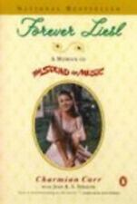 Forever Liesl: A Memoir Of The Sound Of Music: By Charmian Carr, Jean A. S. S...