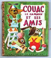 Un Petit Livre d'Or. COUAC LE CANARD ET SES AMIS. Editions COCORICO. EO. TBE