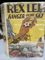1928 First Edition REX LEE RANGER OF THE SKY Thomson Burtis Early Boys' Aviation