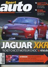SPORT AUTO n°538 de Novembre 2006 JAGUAR XRK  SPYKER C8