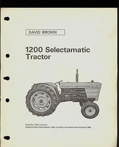 1968 DAVID BROWN PARTS CATALOG  1200 SELECTAMATIC TRACTOR