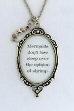 MERMAIDS DON'T LOSE SLEEP OVER OPINION OF SHRIMP Mermaid Quote Pendant Necklace