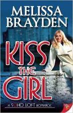 Soho Loft Romance: Kiss the Girl (M. Brayden (2014, Paperback)(lesbian fiction)
