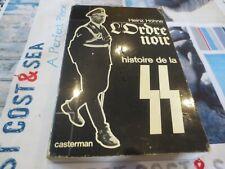 Heinz Höhne - L'ordre noir, histoire de la SS - 2e édition