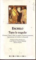 Tutte le tragedie - Eschilo - Libro Nuovo in offerta !