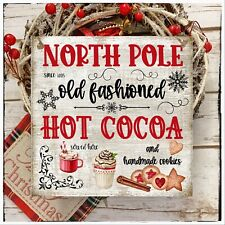Wall hanging sign/picture Christmas Winter North Pole Hot cocoa handmade cookies