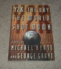 1998 Y2K The Day The World Shut Down Michael Hyatt Signed Novel Paperback