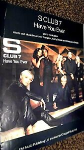 S CLUB 7: HAVE YOU EVER (SHEET MUSIC)