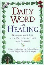 Daily Word for Healing: Blessing Your Life with Messages of Hope and Renewal by