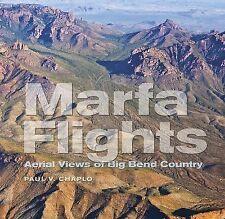 Marfa Flights: Aerial Views of Big Bend Country (Tarleton State University South