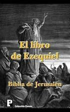 El Libro de Ezequiel (Biblia de Jerusalén) by Anónimo (2012, Paperback)