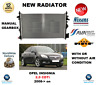 FOR OPEL INSIGNIA 2.0 CDTi 2008->on NEW ENGINE COOLING RADIATOR ** OE QUALITY **