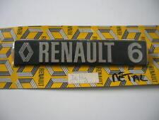 RENAULT 6 - R6 MONOGRAMME ARRIERE METAL NEUF ORIGINE D'EPOQUE