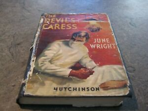 June Wright - The Devil's Caress - h/c 1st ed 1952