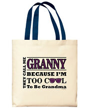 New Grandma Gifts for Granny Too Cool to Be a Grandma Grannie Canvas Tote Bag
