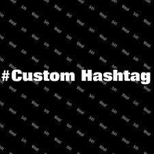 Custom Hashtag Vinyl Decal # funny car stickers laptop illest racing lowlife JDM