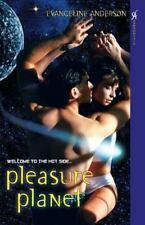 Pleasure Planet by Evangeline Anderson (2007, Paperback)
