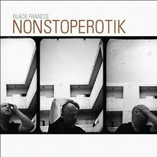BLACK FRANCIS - NONSTOPEROTIK  CD NEU
