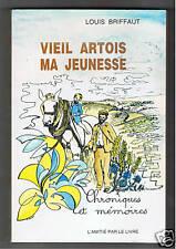 VIEIL ARTOIS MA JEUNESSE L.BRIFFAUT EO BOUFFANT SIGNEE