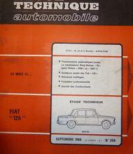 Revue technique FIAT 125 BERLINE moteur 1608 cm3 RTA 269 1968 + simca 1500 1501