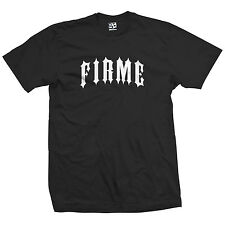 Firme Outlaw T-Shirt - Lowrider Chicano Chingon Smooth Tee - All Sizes & Colors