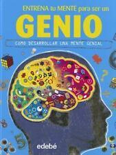 Entrena tu mente para ser un GENIO (Spanish Edition)