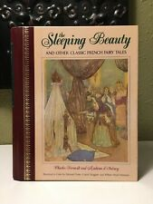 THE SLEEPING BEAUTY AND OTHER CLASSIC FRENCH FAIRY TALES Charles Perrault HC
