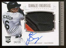 2014 National Treasures Jonathan Schoop Colossal Prime Patch Relic Auto #14/15