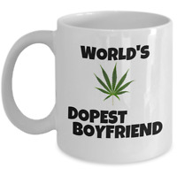 WEED mug - Worlds dopest boyfriend - Funny Valentine's Day cannabis 420 gift