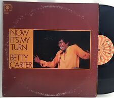 BETTY CARTER Now It's My Turn LP ROULETTE SR-5005 (1976) VG+ VINYL