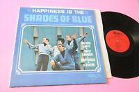 Shades of Blue LP Happiness Is the Orig US 1966 EX Top Mono Version