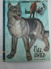 THE CALL OF THE WILD Jack London Children's Vintage Book 1968 Wolf