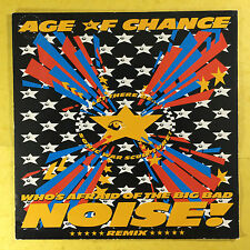 Age Of Chance - Who's Afraid Of The Big Bad Noise! - Virgin VS962-13 Ex