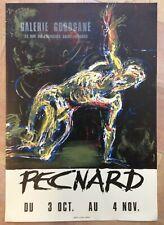 PECNARD  AFFICHE LITHOGRAPHIEE ORIGINALE EXPOSITION GALERIE GOROSANE PARIS