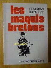 Les Maquis bretons Christian Durandet Livre dédicacé