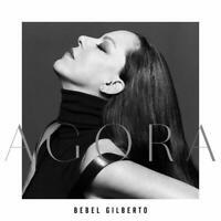 Bebel Gilberto - Agora CD NEU OVP VÖ 21.08.2020
