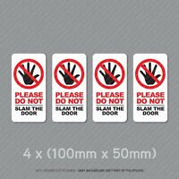 4 x Please Do Not Slam The Door Taxi Cab Minibus Window Stickers - SKU5321