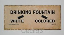 BLACK SEGREGATION DRINKING FOUNTAIN SIGN