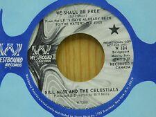 Bill Moss & Celestials DJ 45 We Shall Be Free bw Hard Times  Westbound M- Canada
