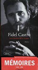 FIDEL CASTRO -MEMOIRES/LES CHEMINS DE LA VICTOIRE..654 Pages dont 250 de photos