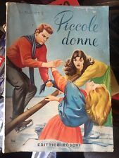 PICCOLE DONNE LOUISE MAY ALCOTT EDITRICE BOSCHI 1953