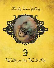 WALK ON THE WILD SIDE 2 Dorothy Circus Gallery Pop surrealism art Miss Van BOOK