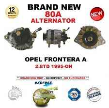 FOR OPEL FRONTERA A 2.8TD 1995-ON BOXED NEW 80A ALTERNATOR OE QUALITY
