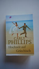 Carly Phillips - Hochzeit auf Griechisch - (K10)