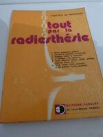 JEAN-POL DE KERSAINT TOUT PAR LA RADIESTHÉSIE PENDULE OCCULTISME 1974(cpl13)