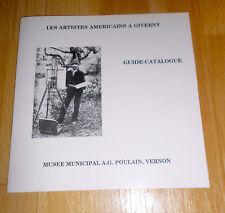 Peintres américains à Giverny, guide-catalogue EO 1984 (Impressionnisme, Monet)